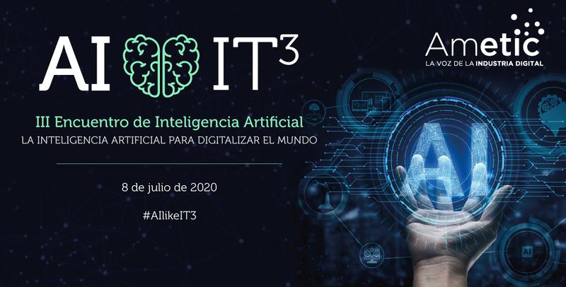 III Encuentro de Inteligencia Artificial de AMETIC